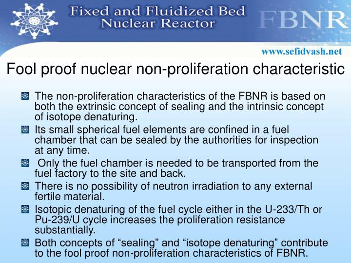 Fool proof nuclear non-proliferation characteristic