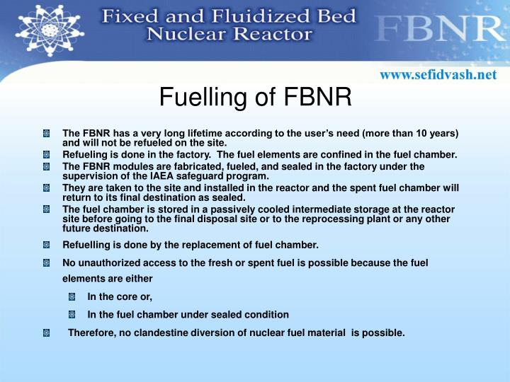 Fuelling of FBNR