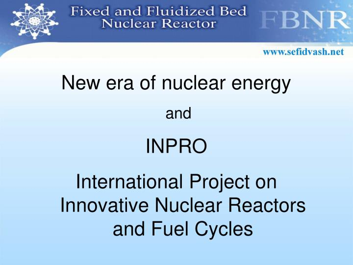 New era of nuclear energy