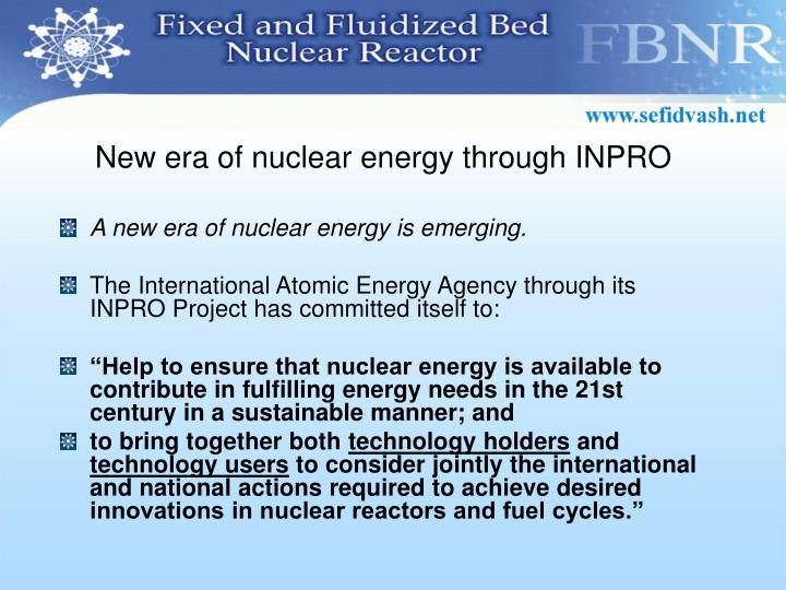 New era of nuclear energy through INPRO