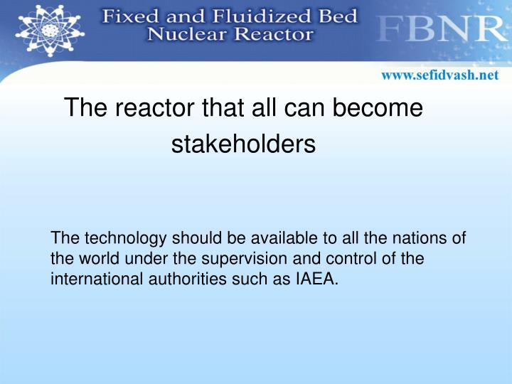 The reactor that all can become stakeholders