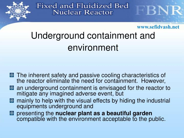 Underground containment and environment