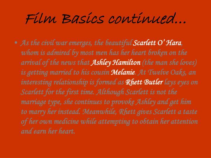 Film Basics continued…