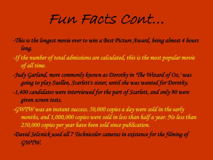 Fun Facts Cont…