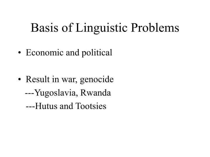 Basis of Linguistic Problems
