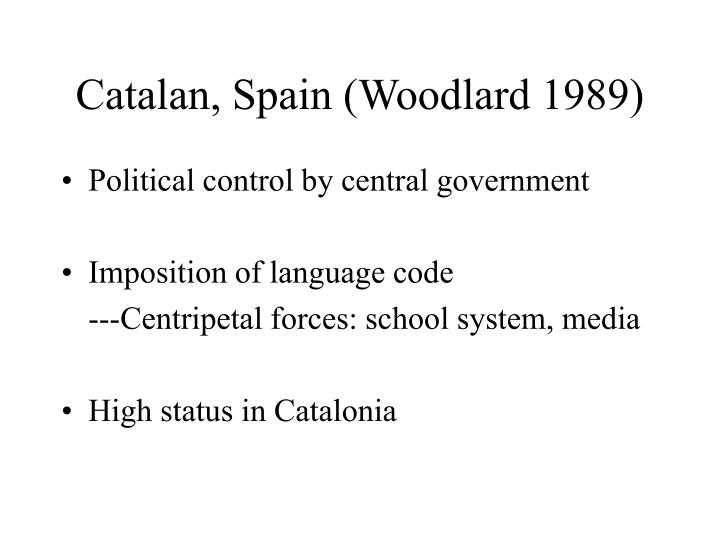 Catalan, Spain (Woodlard 1989)