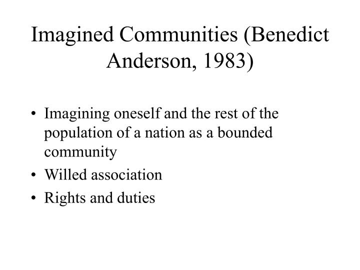 Imagined Communities (Benedict Anderson, 1983)