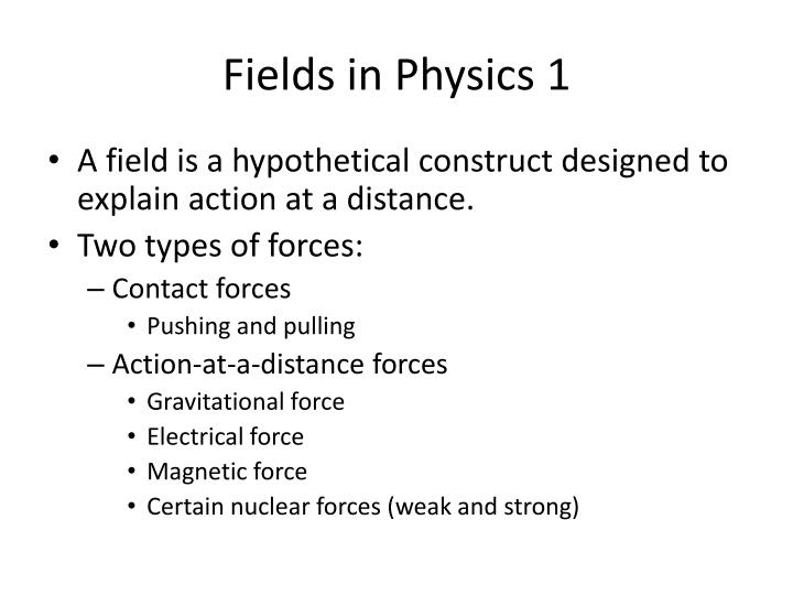 Fields in Physics 1