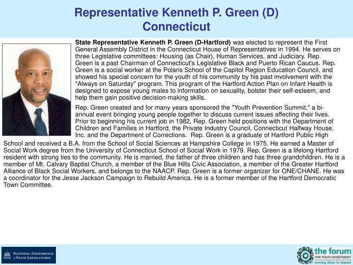 Representative Kenneth P. Green (D)