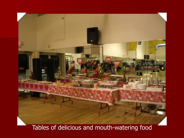Tables of delicious and mouth-watering food