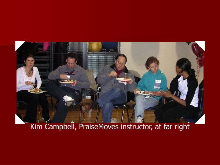 Kim Campbell, PraiseMoves instructor, at far right