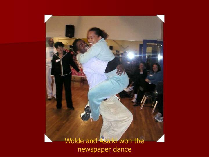 Wolde and Asaiki won the newspaper dance
