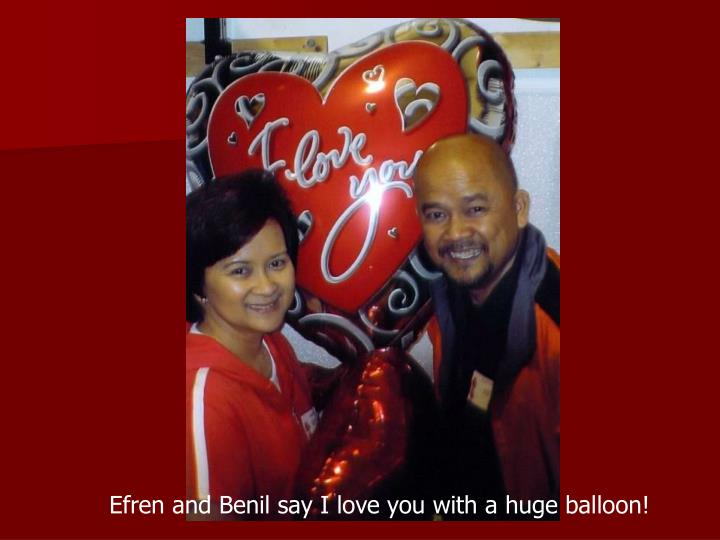 Efren and Benil say I love you with a huge balloon!