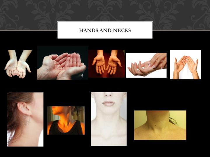 Hands and necks