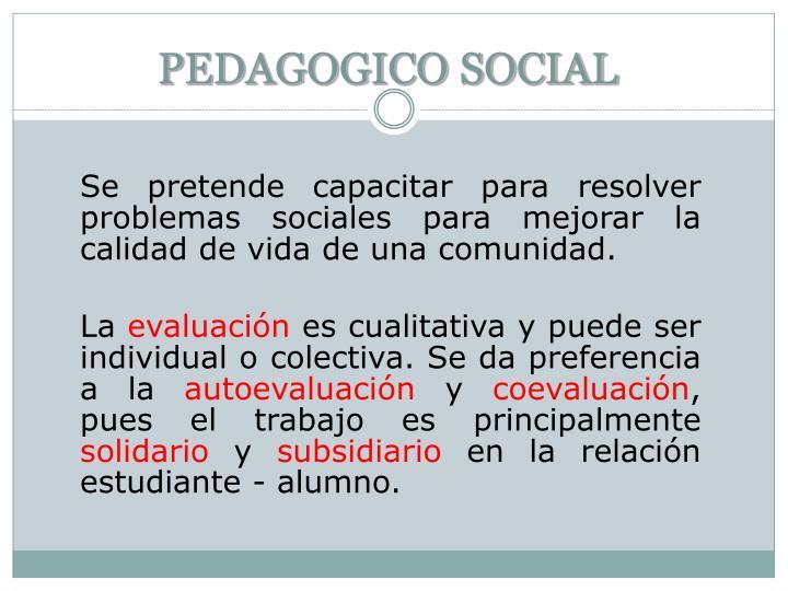 PEDAGOGICO SOCIAL