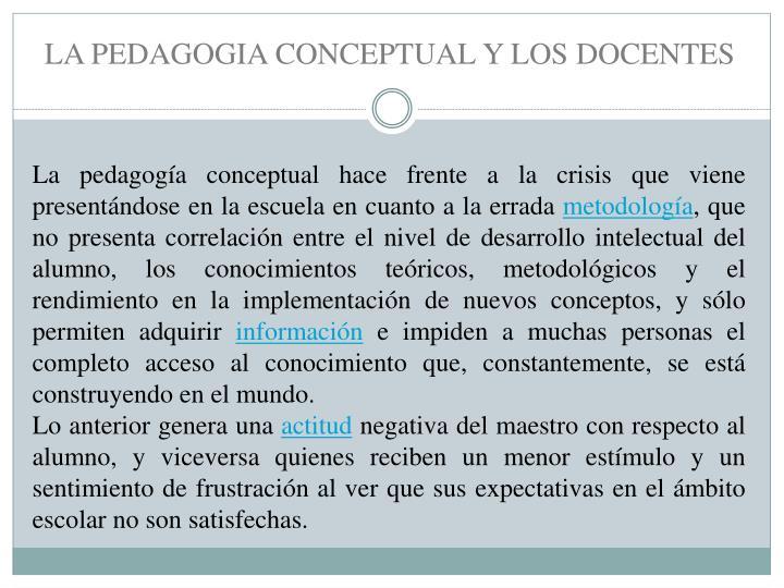 LA PEDAGOGIA CONCEPTUAL Y LOS DOCENTES