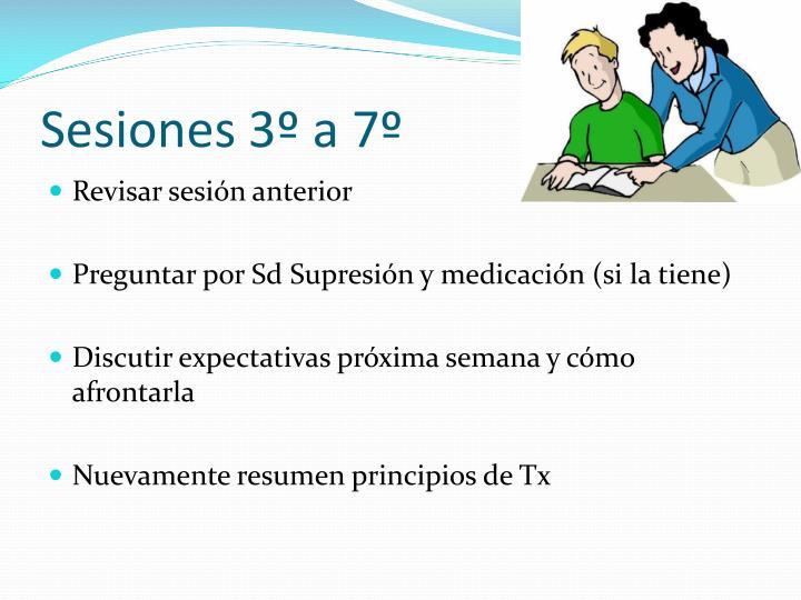 Sesiones 3º a 7º