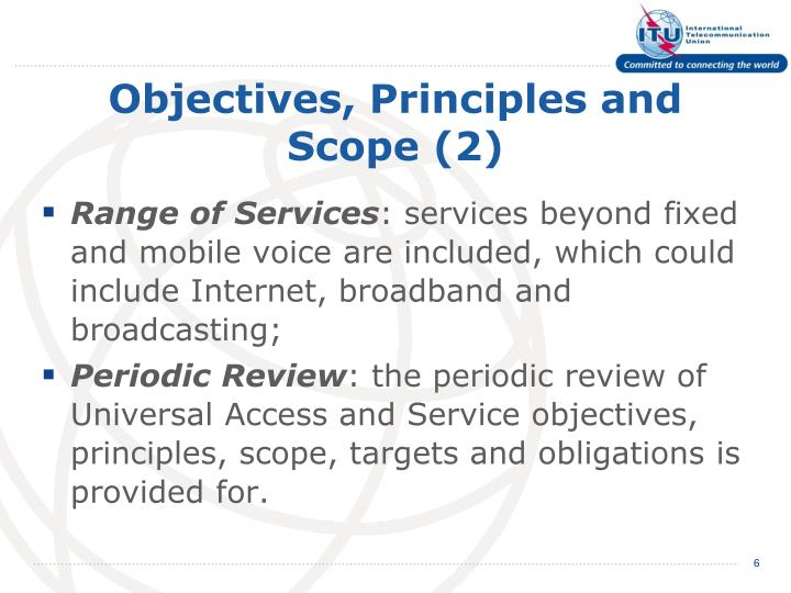 Objectives, Principles and Scope (2)