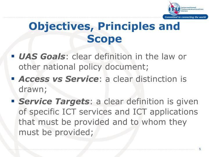 Objectives, Principles and Scope