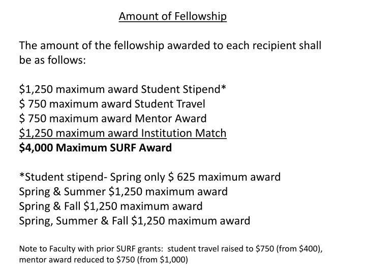 Amount of Fellowship
