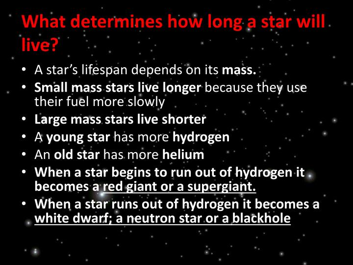 What determines how long a star will live?
