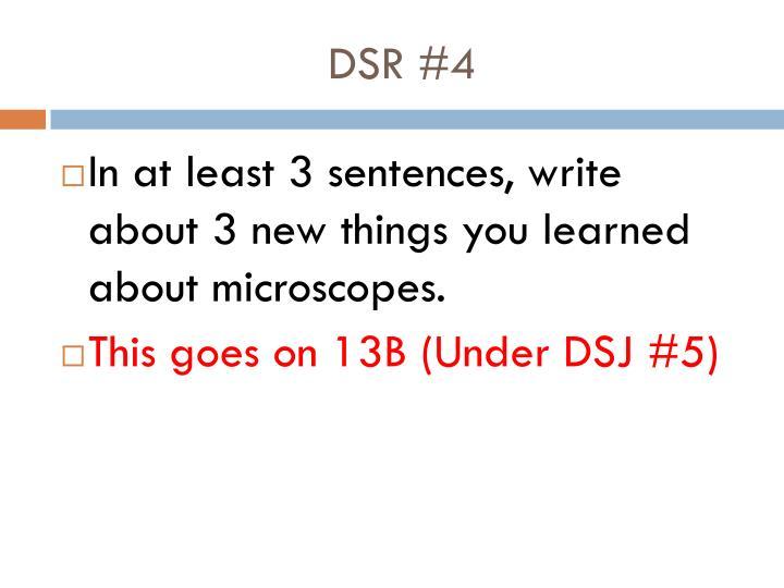 DSR #4