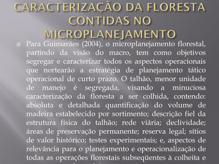 CARACTERIZAÇÃO DA FLORESTA CONTIDAS NO MICROPLANEJAMENTO