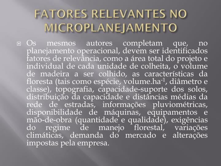 FATORES RELEVANTES NO MICROPLANEJAMENTO