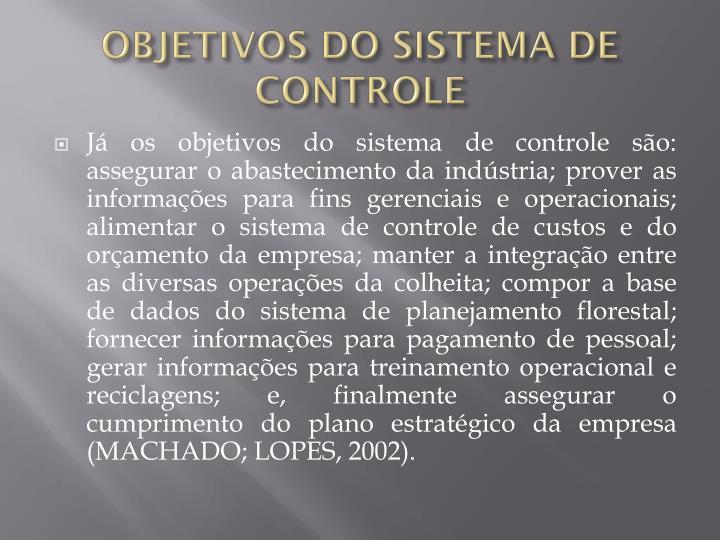 OBJETIVOS DO SISTEMA DE CONTROLE