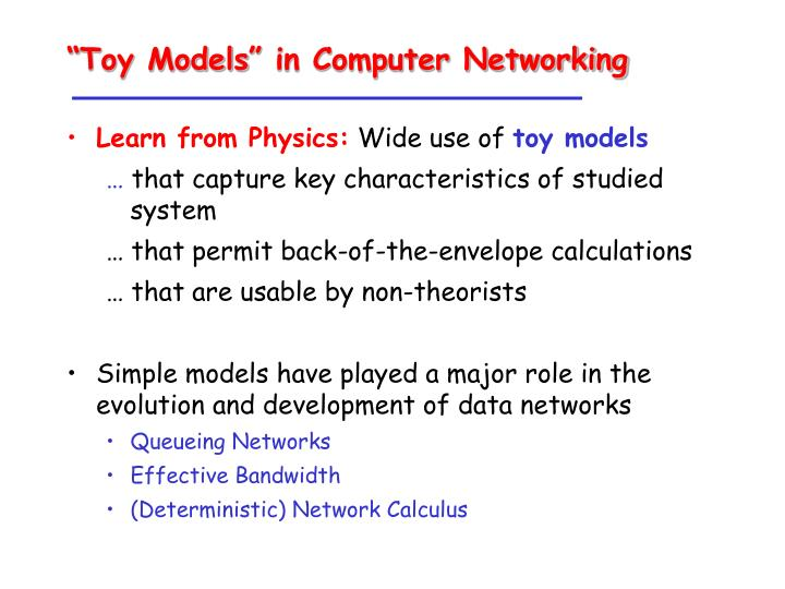 """Toy Models"" in Computer Networking"