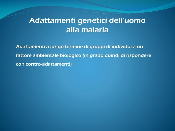 Adattamenti genetici dell'uomo alla malaria