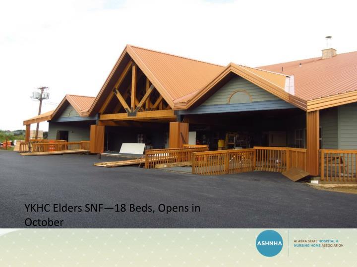 YKHC Elders SNF—18 Beds, Opens in October