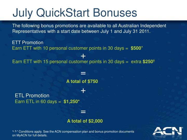 July QuickStart Bonuses