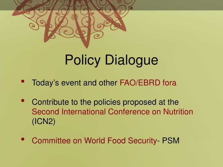 Policy Dialogue