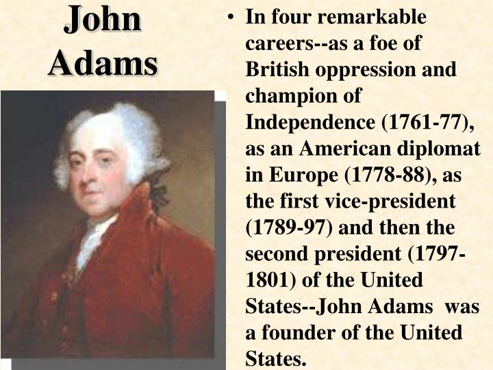 an analysis of john adams presidency in the united states Immediately download the john adams summary, chapter-by-chapter analysis, book notes john adams summary david the second president of the united states, john.