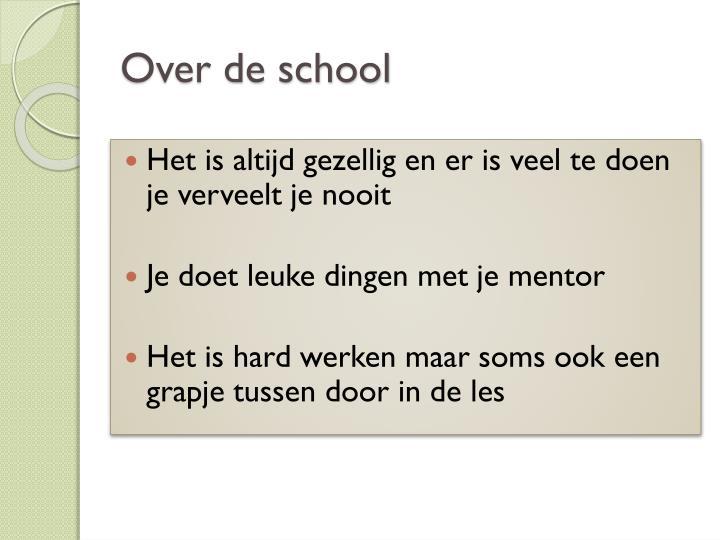 Over de school