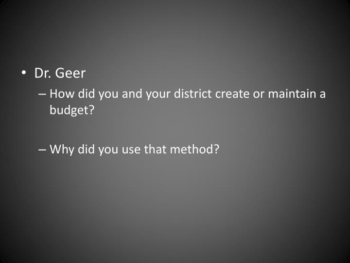 Dr. Geer