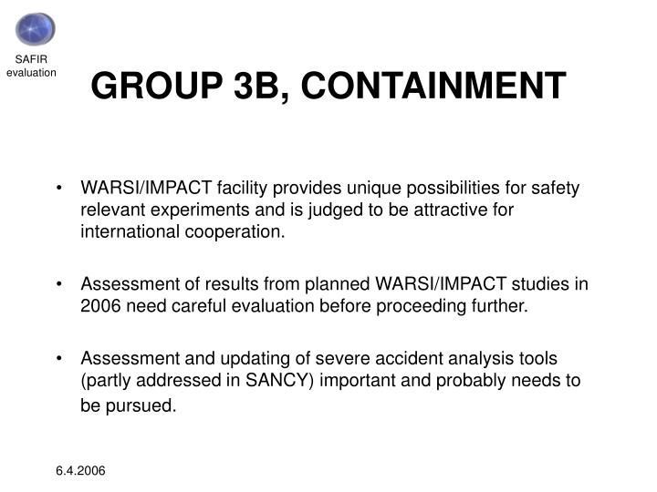 GROUP 3B, CONTAINMENT