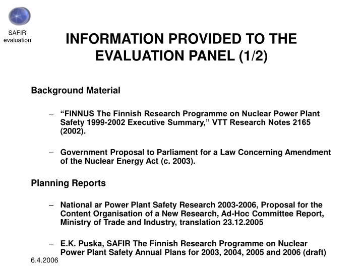INFORMATION PROVIDED TO THE EVALUATION PANEL (1/2)