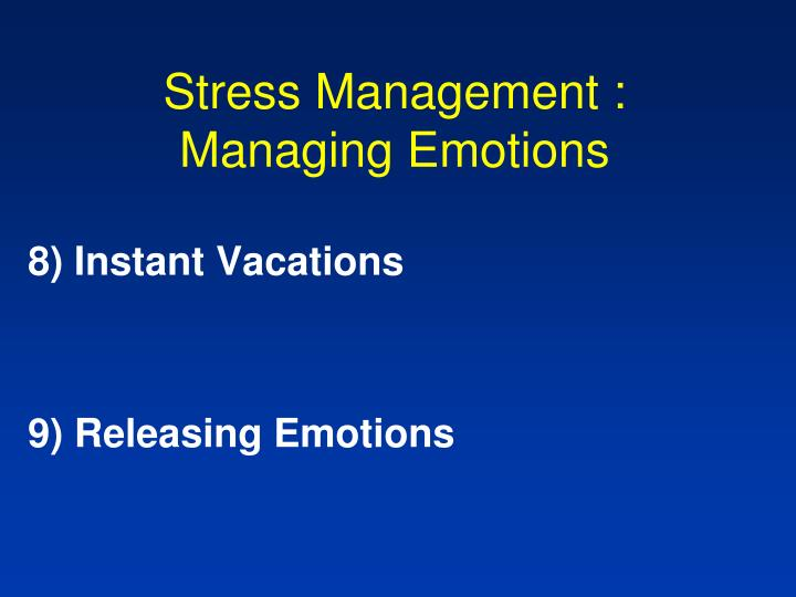 Stress Management :