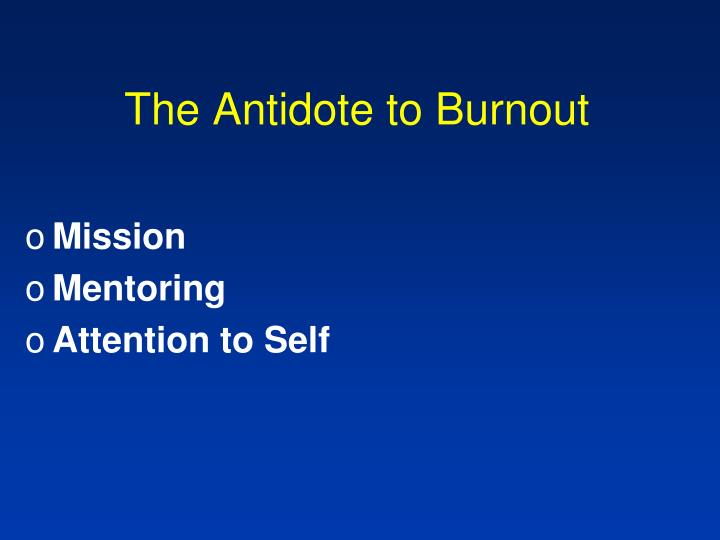 The Antidote to Burnout