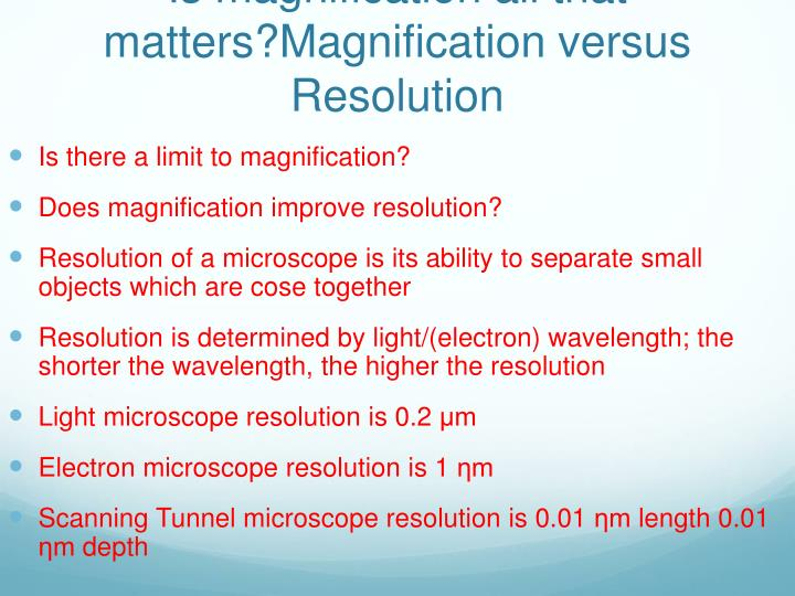 Is magnification all that