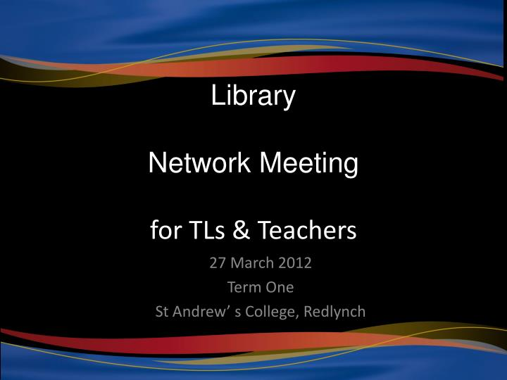 Library network meeting for tls teachers