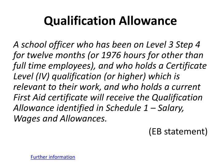 Qualification Allowance