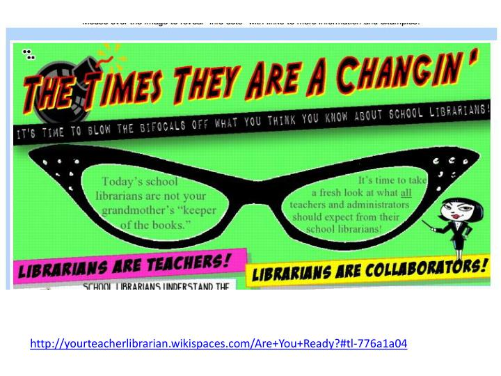 http://yourteacherlibrarian.wikispaces.com/Are+You+Ready?#tl-776a1a04