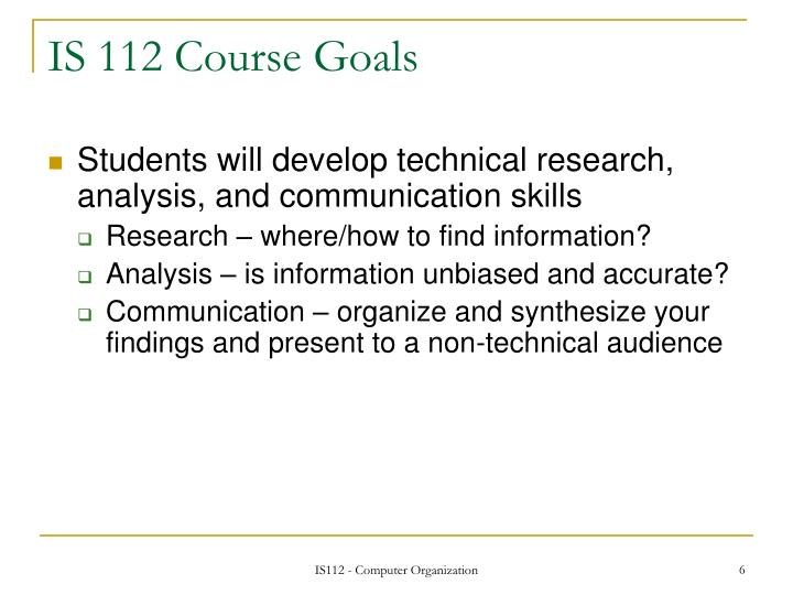 IS 112 Course Goals
