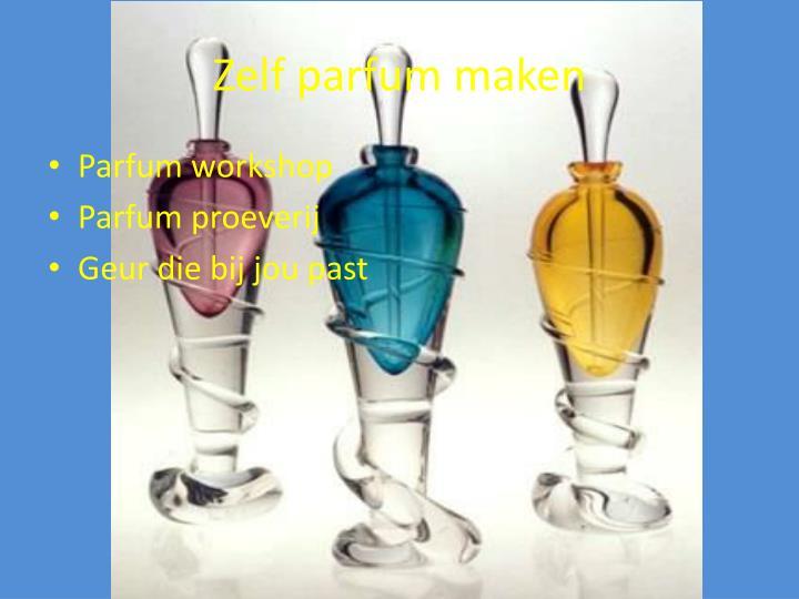Zelf parfum maken