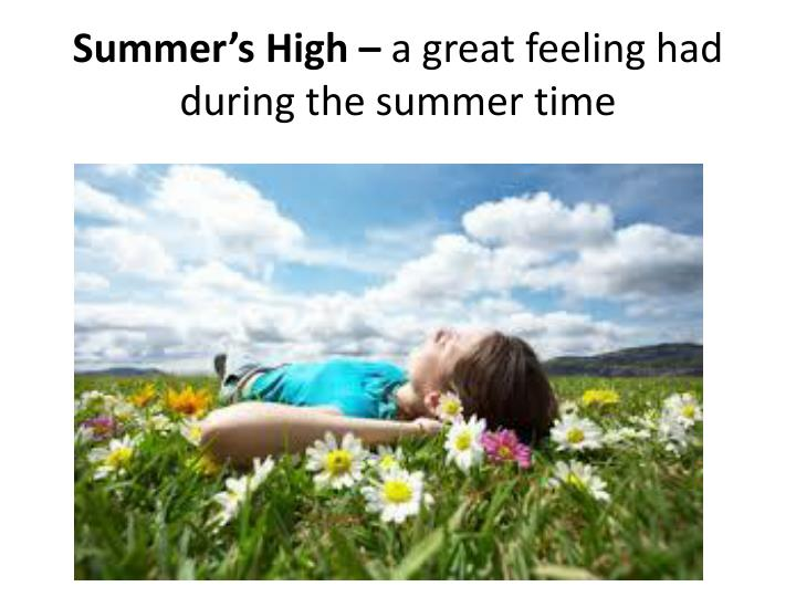 Summer's High –