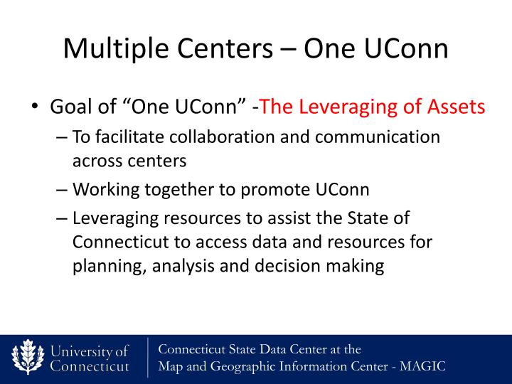 Multiple Centers – One UConn