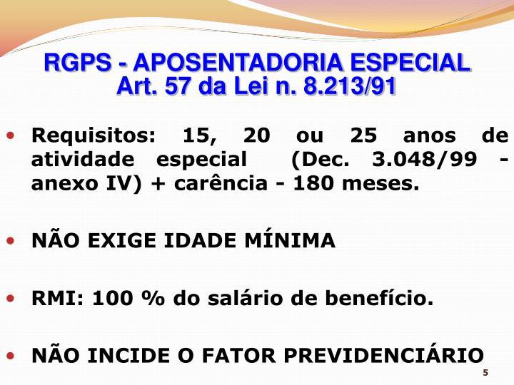 RGPS - APOSENTADORIA ESPECIAL